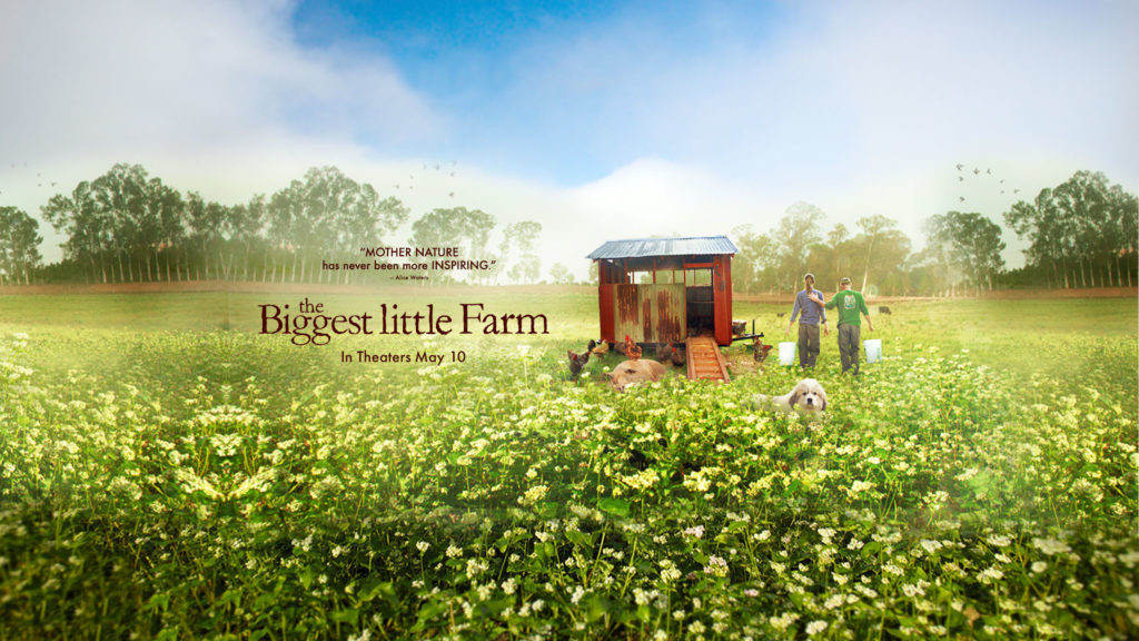 """The Biggest Little Farm"" Documentary Screening"